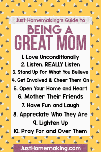 Pin: Just Homemaking's Guide for How to Be a Good Christian Mom.