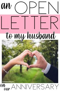 Pinterest pin for an open letter to my husband on our anniversary