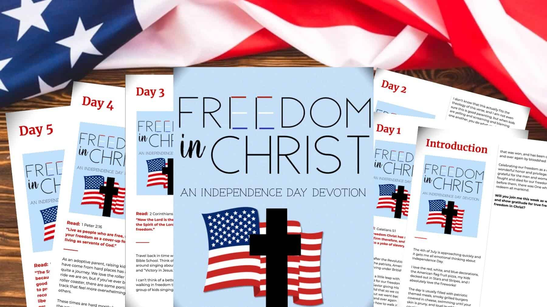 Fourth of July Devotion - Freedom in Christ