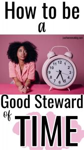 PIN: How to be a good steward of time